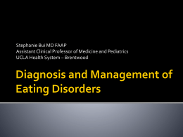 Diagnosis and Management of Eating Disorders - UCLA Med-Peds