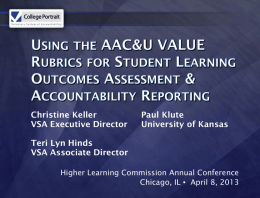Using the AAC&U VALUE Rubrics for Student Learning Outcomes