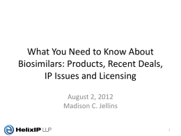 What You Need to Know About Biosimilars: Products, Recent Deals