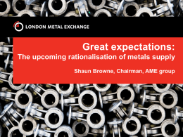 Great expectations - London Metal Exchange