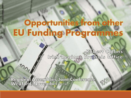 Opportunities from other EU Funding Programmes