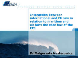 Interaction between international and EU law in relation to maritime