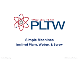 Simple Machines Inclined Plane Wedge and Screw