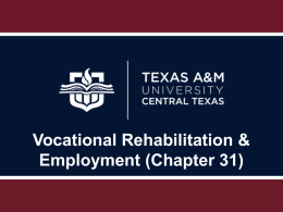 Vocational Rehabilitation & Employment (Chapter 31) Eligibility