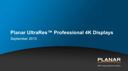 Planar UltraRes™ Professional 4K Displays