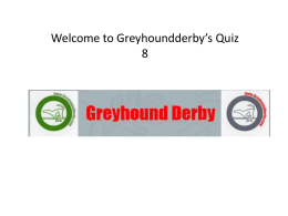 Quiz 8 - Greyhound Derby