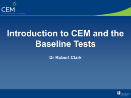 Intro to CEM and Baseline