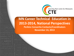 National Perspective and Impact on - MnSCU CTE