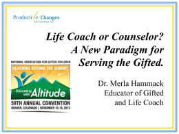 NAGC PowerPoint 2012 - Productive Changes Life Coaching