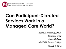 Can Participant-Directed Services Work in a Managed Care World?
