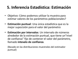 5. Inferencia Estadística: Estimación
