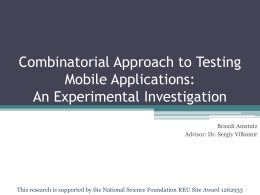 Combinatorial approach to Testing mobile applications: An
