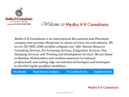 Medha HR Consultants is an international Recruitment and