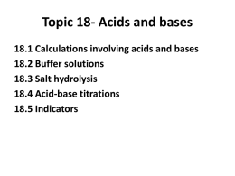 Topic 18. Acids and bases