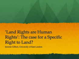 Land Rights as Human Rights: The case for a Specific Right to Land