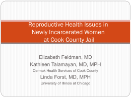 Reproductive Health in Newly Incarcerated Women