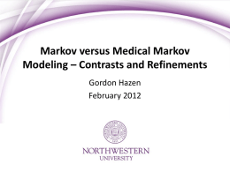 Medical Markov Modeling