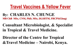 Travel Vaccines & Yellow Fever By