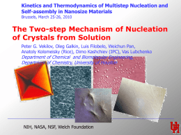The Two-step Mechanism of Nucleation of Crystals from