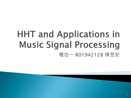 Hilbert-Huang Transform and Applications in Music Signal Processing