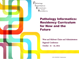 Pathology Informatics Essentials for Residents