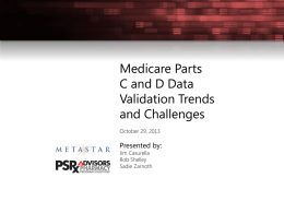 Our Medicare C and D Data Validation Webinar
