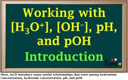 [H3O+], [OH–], pH - BC Learning Network