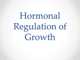 Hormonal Regulation of Growth
