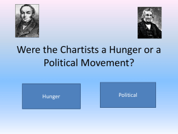 Were the Chartists a Hunger or a Political Movement?