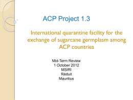 ACP Project 1.3 - The ACP Sugar Research Programme