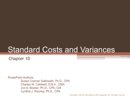 Chapter 10: Standard Costs & Variances