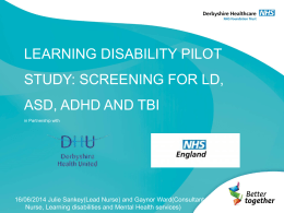 Learning Disability Screening in Foston and Sudbury Prisons