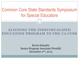 Aligning IEP`s to the CCSS Presentation