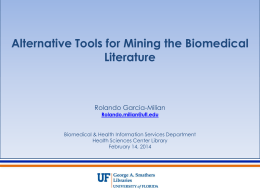 Alternative Tools for Mining the Biomedical Literature