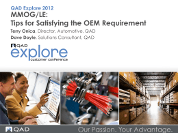 MMOG/LE: Tips for Satisfying the OEM Requirement