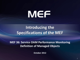 Overview of MEF 36