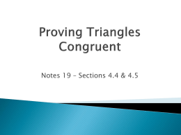Notes 19 - Proving Triangles Congruent