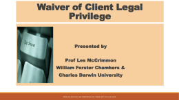 Les McCrimmon – Waiver of Client Legal Privilege