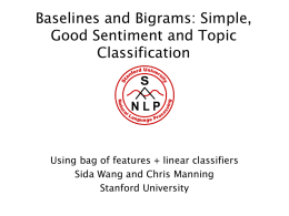 Simple, Good Sentiment and Topic Classification