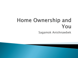 Home Ownership and You