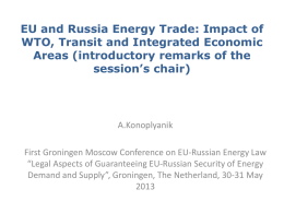 EU and Russia Energy Trade: Impact of WTO, Transit and Integrated