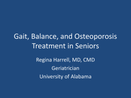 Gait, Balance and Osteoporosis Treatment in Seniors