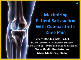 Maximizing Patient Satisfaction in OA of the Knee