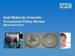 East Midlands Cosmetic Procedures Policy Review March