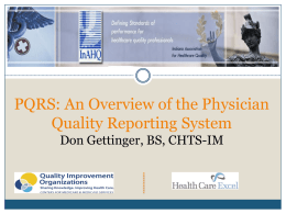 PQRS – An Overview of the Physician Quality Reporting System