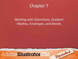 Chapter 7 Working with Distortions, Gradient Meshes, Envelopes