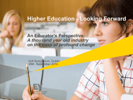 Higher Education – An Academic Perspective Looking Forward