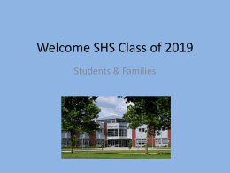 Welcome SHS Class Of 2019