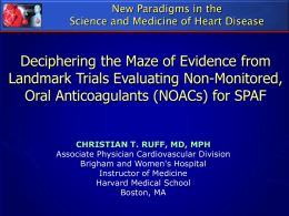 Landmark Clinical Trials Evaluating NOACS in SPAF - Iqanda-CME