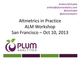 Alternative metrics in practice